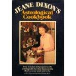 Jeane Dixon's Astrological Cookbook